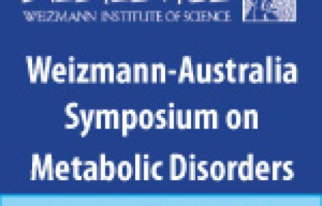 Weizmann-Australia Symposium on Metabolic Disorders